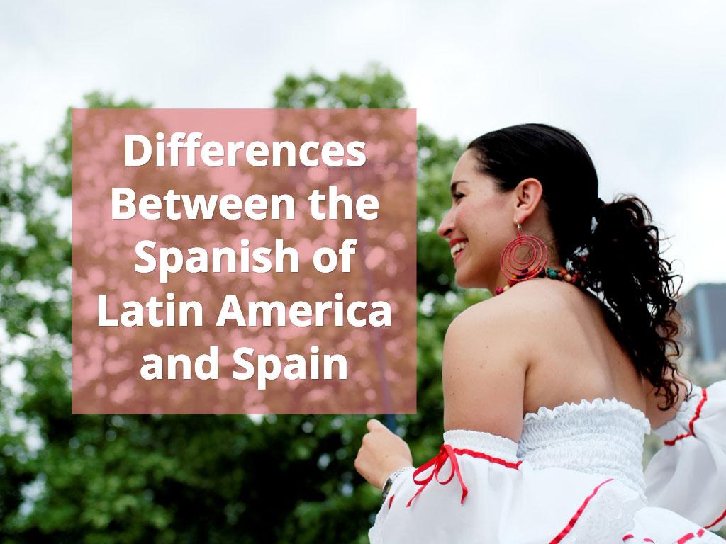 differences latin american spanish language