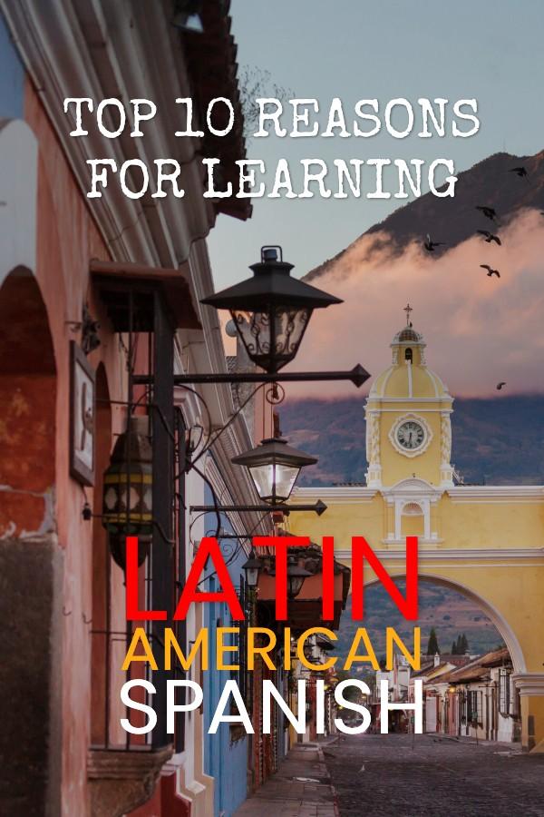 Why Learn Latin American Spanish