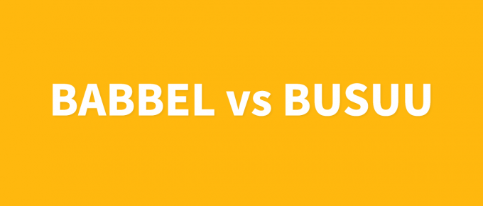 Babbel Vs Busuu Language Apps